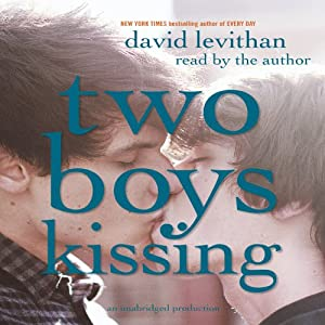 Two Boys Kissing Hörbuch