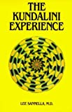 The Kundalini Experience : Psychosis or Transcendence by Lee Sanella (1987-12-31)