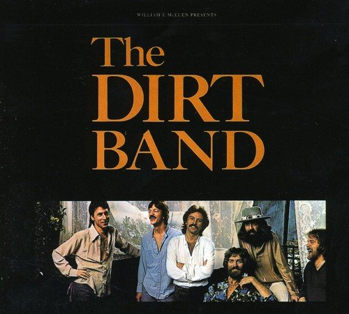 CD : The Nitty Gritty Dirt Band - Dirt Band (France - Import)