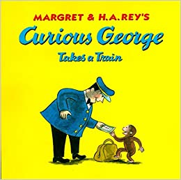 amazon curious george takes a train h a rey margret rey