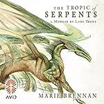 The Tropic of Serpents | Marie Brennan