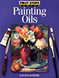 Painting Oils, Louise DeMore, 0891346767