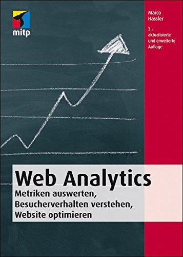 Web Analytics: Metriken auswerten, Besucherverhalten verstehen, Website optimieren (German - Shop Locator T