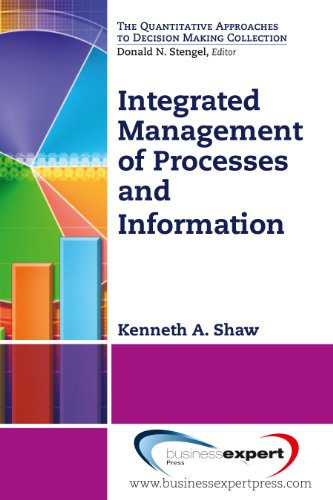 Integrated Management of Processes and Information (Quantitative Approaches to Decision Making)