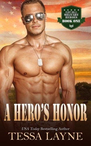 A Hero's Honor: Resolution Ranch (Flint Hills Military Heroes) (Volume 1)