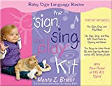 """The """"Sign, Sing, and Play"""" Kit (Baby Sign Language Basics)"""