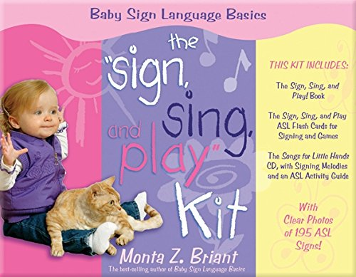 The ''Sign, Sing, and Play'' Kit (Baby Sign Language Basics) by Hay House