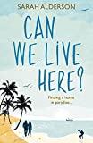 Can We Live Here: Finding a Home in Paradise
