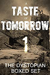 A Taste of Tomorrow - The Dystopian Boxed Set (11 Book Collection) (English Edition)