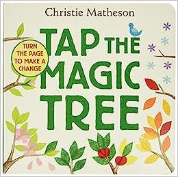 Tap the Magic Tree Board Book: Matheson, Christie, Matheson, Christie:  9780062274465: Amazon.com: Books