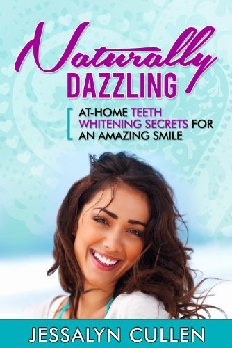 Naturally Dazzling: At-Home Teeth Whitening Secrets For An Amazing Smile