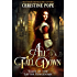 All Fall Down (Tales of the Latter Kingdoms Book 2)