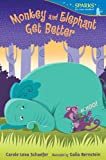Monkey and Elephant Get Better: Candlewick Sparks