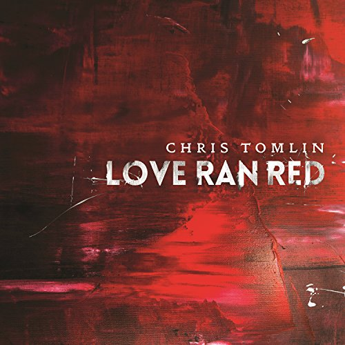 At The Cross Love Ran Red By Chris Tomlin On Amazon Music Amazon