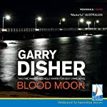 Blood Moon | Garry Disher