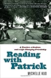 img - for Reading with Patrick: A Teacher, a Student, and a Life-Changing Friendship book / textbook / text book