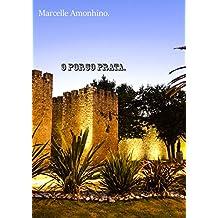 O porco prata. (Portuguese Edition)