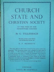Church, State and Christian Society at Time of Investiture Contest (Study in Mediaeval History)