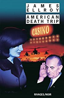 Underworld USA : [2] : American death trip, Ellroy, James