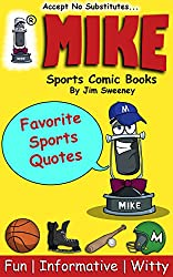 MIKE Favorite Sports Quotes (Top 25 Series Book 4)