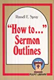 img - for How to Sermon Outlines (Pulpit Library) book / textbook / text book