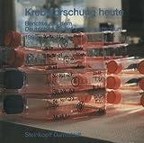 Krebsforschung Heute : Berichte Aus Dem Deutschen Krebsforschungszentrum 1992, Deutsches Krebsforschungszentrum Heidelberg, Deutsches Krebsforschungszentrum, 3798508976