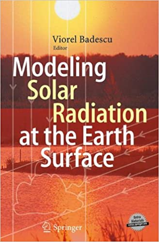 Modeling Solar Radiation at the Earth's Surface: Recent Advances
