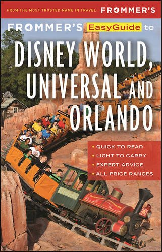 frommers-easyguide-to-disney-world-universal-and-orlando-2017-easy-guides