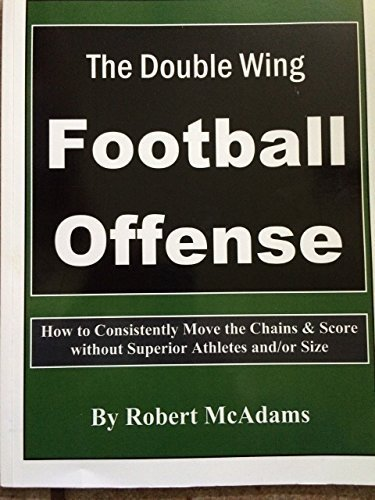 Double Wing Offense - The Double Wing Football Offense