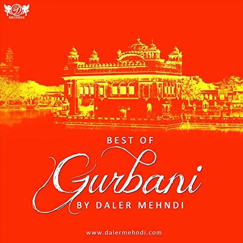 Best of Gurbani by Daler Mehndi