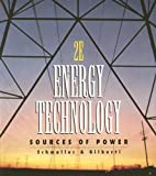img - for Energy Technology: Sources of Power:2nd (Second) edition book / textbook / text book