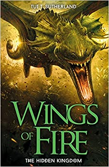 The Hidden Kingdom Wings Of Fire Tui T Sutherland