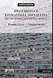 Hegemonia E Estrategia Socialista