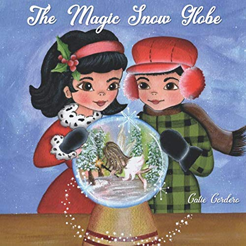 The Magic Snow Globe: A Christmas Adventure]()