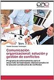 Comunicación Organizacional, Yamilet González Consuegra, 3659014346
