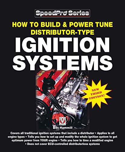 How to Build & Power Tune Distributor-type Ignition Systems: New 3rd Edition! (SpeedPro Series) (Ignition Part Type Distributor)