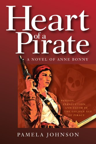 Heart of A Pirate A Novel of Anne ()
