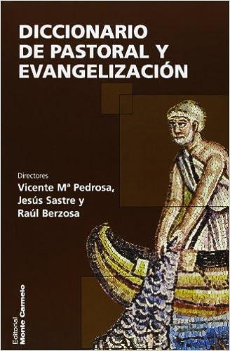 Diccionario de Pastoral y Evangelización