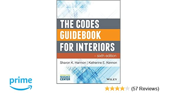 Amazon the codes guidebook for interiors 9781118809365 amazon the codes guidebook for interiors 9781118809365 sharon k harmon katherine e kennon books fandeluxe Gallery