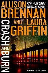 Crash and Burn (Moreno & Hart Mysteries Book 1)
