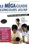Le Méga guide concours AS/AP : Aide-soignant et auxiliaire de puériculture par Gassier
