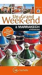 Un Grand Week-End à Marrakech