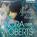 The Witching Hour Audiobook by Nora Roberts Narrated by Joyce Bean
