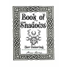 Book of Shadows: Wicca Journey into Wheel of the Year, Gods, Herbs, Incenses, Zodiac, and Oils