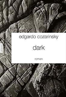 Dark, Cozarinsky, Edgardo