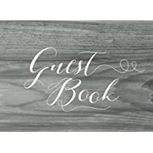 Guest Book: Modern Guest Book for Weddings, Cabins, Bridal Showers & More (150 Lined Pages)