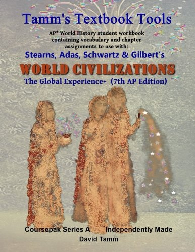 Stearn's World Civilizations 7th Edition+ Student Workbook (AP ...