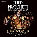 The Science of Discworld: Revised Edition Hörbuch von Terry Pratchett, Ian Stewart, Jack Cohen Gesprochen von: Stephen Briggs, Michael Fenton Stevens