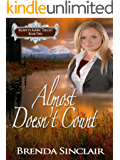 Almost Doesn't Count (Escape to Alaska Trilogy Book 2)