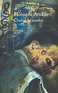 Ciudad de zombis (Spanish Edition)